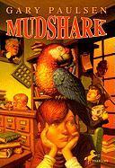 Mudshark - Paulsen, Gary
