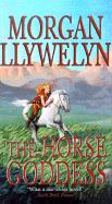 The Horse Goddess - Llywelyn, Morgan