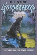 The Werewolf of Fever Swamp - Stine, R. L.