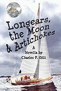 Longears, the Moon & Artichokes - Gill, Charles