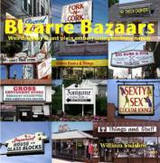 Bizarre Bazaars - Swislow, William