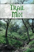 Trail Mix - Newlin, L. J.