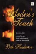 Arden's Touch - Henderson, Beth