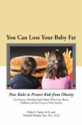 You Can Lose Your Baby Fat - Nader, Philip R.; Zive, Michelle M.