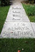 It's Always Something - Southern Indiana Writers, Indiana Writer