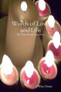 Words of Love and Life: An Emotional Journey - Yvette, J'Wan