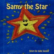 Samy the Star - Gasior, Julie