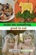 Make Me Something Good to Eat - Davis, Tamra