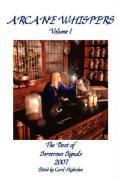 Arcane Whispers Volume 1 - Various Artists, Carol Hightshoe Editor