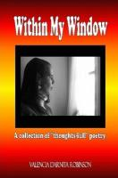 Within My Window - Robinson, Valencia Darnita