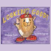 Looking Good! - Ingram, Heidi