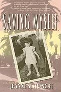 Saving Myself - Simonoff, Jeanne