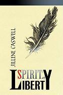 Spirit of Liberty - Caswell, Jillene