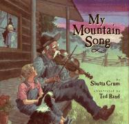 My Mountain Song - Crum, Shutta