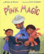 Pink Magic - Napoli, Donna Jo