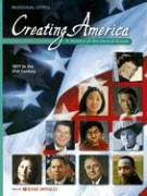 Creating America 1877 to the 21st Century: A History of the United States - Garcia, Jesus; Ogle, Donna M.; Risinger, C. Frederick