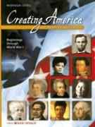 Creating America: Beginnings Through World War I: A History of the United States - Garcia, Jesus; Ogle, Donna M.; Risinger, C. Frederick
