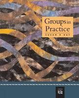 Groups in Practice - Day, Susan X.; Day