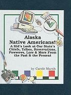 Alaska Native Americans! - Marsh, Carole