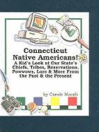 Connecticut Native Americans! - Marsh, Carole