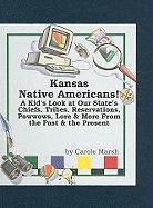 Kansas Native Americans! - Marsh, Carole