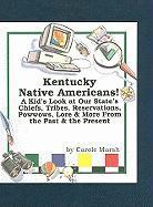 Kentucky Native Americans! - Marsh, Carole