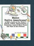Maine Native Americans! - Marsh, Carole