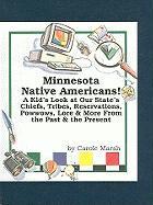 Minnesota Native Americans! - Marsh, Carole