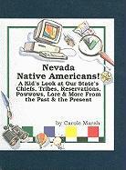 Nevada Native Americans! - Marsh, Carole