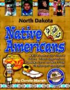 North Dakota Indians (Paperback) - Marsh, Carole