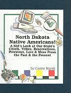 North Dakota Native Americans! - Marsh, Carole