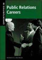 Opportunities in Public Relations Careers - Rotman, Morris B.; Rotman Morris