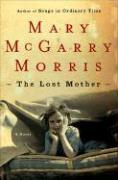 The Lost Mother - Morris, Mary McGarry