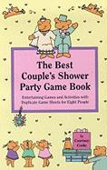The Best Couple's Shower Party Game Book - Cooke, Courtney; Cooke