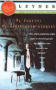 My Cousin, My Gastroenterologist - Leyner, Mark