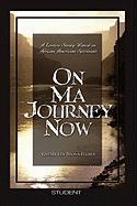 On Ma Journey Now - Brown-Felder, Gwendolyn