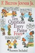 Ten Questions Every Pastor Fears: Answers Included - Joyner, F. Belton, Jr.
