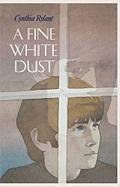 A Fine White Dust - Rylant, Cynthia