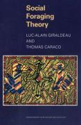 Social Foraging Theory - Giraldeau, Luc-Alain; Caraco, Thomas