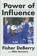 The Power of Influence: Life-Changing Lessons from the Coach - DeBerry, Fisher