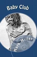 Baby Club - Miller, Mark