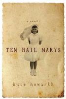 Ten Hail Marys - Howarth, Kate
