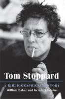 Tom Stoppard: A Bibliographical History - Baker, William