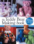 The Teddy Bear Making Book - Gibbs, Brian
