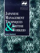 Japanese Management Techniques and British Workers - Danford, Andy