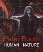 Peter Booth: Human Nature - Smith, Jason