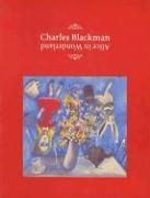 Charles Blackman: Alice in Wonderland - Smith, Geoffrey; St John Moore, Felicity