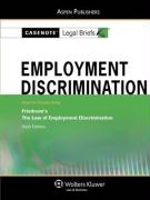 Employment Discrimination: Keyed to Courses Using Friedman's the Law of Employment Discrimination