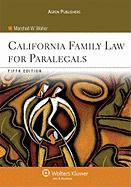 California Family Law for Paralegals, Fifth Edition - Waller, Marshall W.