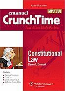 Emanuel Crunchtime: Constitutional Law - Emanuel, Steven